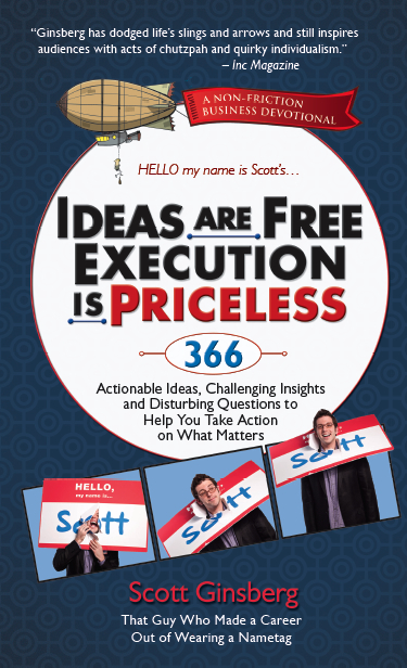 Ideas Are Free, Execution Is Priceless