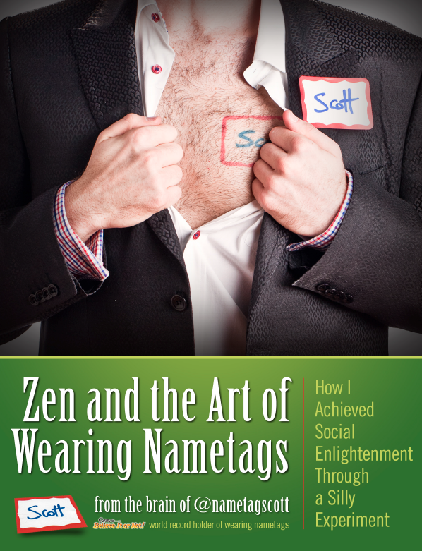 Zen and the Art of Wearing Nametags